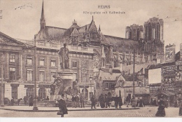 FR257  --  REIMS  --  KONIGSPLATZ MIT KATHEDRALE  --  1916  --  RESTAURANT, GRAND CAFE - Reims