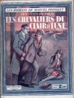 Les Nuits De Paris - Les Chevaliers Du Clair De Lune Par Marcel Priollet - S.E.T., 1932 - 1901-1940