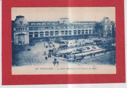 Dept  31 (Haute Garonne) TOULOUSE La Gare Matabiau Et Le Canal Du Midi - Toulouse