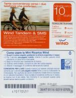 ITALY WIND TANDEM & SMS PREPAID PHONE CARD 10 E Validita: 30 - 06 - 2007 - Schede GSM, Prepagate & Ricariche