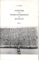Toponymie Van Velzeke-Ruddershove En Bochoute (3delen) - Livres, BD, Revues