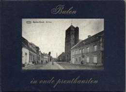 Balen In Oude Prentkaarten - Livres, BD, Revues