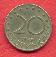 F4257 / - 20 Stotinki - 1999 -  Bulgaria Bulgarie Bulgarien Bulgarije - Coins Munzen Monnaies Monete - Bulgaria