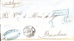 Prefilatelia Año 1857   Frontal De Marsella A Barcelona Marcas Marseille, Francia, , Porteo 2 Rs Membrete De Bernich Cia - Spain