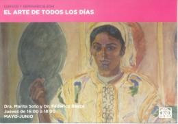 CURSOS Y SEMINARIOS 2014 - EL ARTE DE TODOS LOS DIAS MARITA SOTO Y FEDERICO BAEZA  ASOCIACION AMIGOS DEL MUSEO NACIONAL