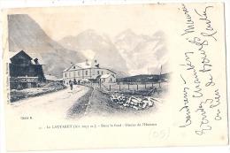Superbe Précurseur - Le Lautaret Dans Le Fond Glacier De L'homme Timbrée  Excellent état 1902 Timbré Mouchon - France