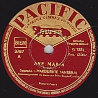 78 Trs - PACIFIC 3787 A - état EX -  MARGUERITE SANTREUIL - AVE MARIA - LA ZAPATAEDO - 78 Rpm - Schellackplatten
