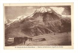 Cp, Train, Chemin De Fer Du Mont-Blanc - Station De Bellevue Et Aiguille Du Goûter - Trains