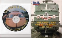 TRAINS FRANCE : PARIS - NICE AVEC LE MISTRAL EN 1955 / DE PARIS A LYON TGV SUD-EST  LOT DE 2 DVD La Vie Du Rail - Documentary