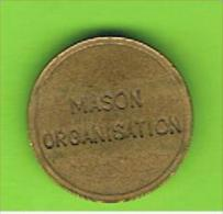 021 #  Spielmarke - Jeton - MASON ORGANISATION - Ranurada - Profesionales/De Sociedad
