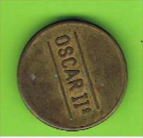 039 #  Spielmarke - Jeton - OSCAR IIº - Profesionales/De Sociedad