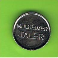 064  #  Spielmarke - Jeton - MULHEIMER TALER - Profesionales/De Sociedad