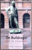 Antwerpen  De Buildrager Havenarbeider  Aan De Suikerrui Door Bob Baete Paul Verbraeken Blz 111 Met Foto's - Histoire