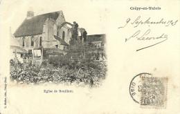 Crepy En Valois Eglise De Bouillant - Crepy En Valois