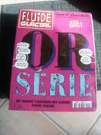 FLUIDE GLACIAL Serie Or N°11 - Fluide Glacial