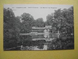 VERSAILLES. Le Château. Le Petit Trianon. La Maison Du Seigneur. - Versailles (Château)