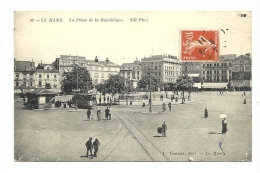 Cp, 72, Le Mans, La Place De La République, Voyagée 1911 - Le Mans
