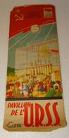 M-A @ N° 2 DEPLIANT SECTION URSS U.R.S.S  EXPOSITION UNIVERSELLE ET  INTERNATIONALE BRUXELLES 1958 - Programmi