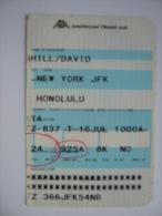 American Trans Air Boarding Pass Card New York JFK - Honolulu - Billetes De Transporte
