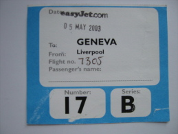 EasyJet Boarding Pass Card  Liverpool Geneva 2003 - Billetes De Transporte