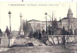 Aix-en-Provence-Place Bellegarde.Ecole Normale.Fontaine Granel  - Neuve  - Excellent état - Aix En Provence