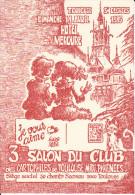 CPSM 3 EME SALON DU CLUB DES CARTOPHILES DE TOULOUSE MIDI PYRENEES HOTEL MERCURE 1985 DESSIN SALSI - Borse E Saloni Del Collezionismo