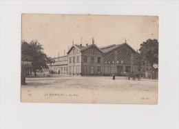 CPA - LA ROCHELLE -  La Gare -  ND Phot 189, Gare - Circulée En 1908  -  Bon État - - La Rochelle