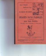 PETIT LIVRE  Images Sans Paroles édit. NATHAN 1937 Par Perrot & Fau Format 200 X 140  34 Pages 2 Scans - Livres, BD, Revues