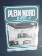 Plein Nord 114 1985 MARLES LES MINES CYSOING GRENAY BOURGHELLES SANTES ZUDAUSQUES DIFQUES LEULINGHEM ESTREHEM CORMETTES - Picardie - Nord-Pas-de-Calais