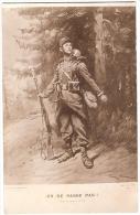 CPA Dessin Georges SCOTT ON NE PASSE PAS Soldat Uniforme Fusil Guerre War 1914/1918 - War 1914-18