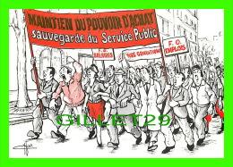 SYNDICATS  - FORCE OUVRIÈRE - MAINTIEN DU POUVOIR D´ACHAT SAUVEGARDE DU SERVICE PUBLIC, 1986 - - Syndicats