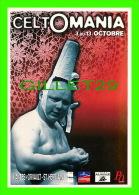 PUBLICITÉ, ADVERTISING - CELTOMANIA - - Publicité