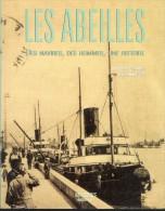 Les Abeilles, Navires, Hommes, Histoire, Par DEAN, 187 Pages, Grand Format 20, 5 X 22 - Barco