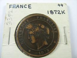 FRANCE 10 CENTIMES 1872 K   LOT 24 NUM 18 - Francia