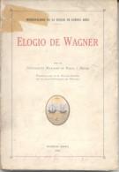 ELOGIO DE WAGNER - MARIANO DE VEDIA Y MITRE - INTENDENCIA  DE LA CIUDAD DE BUENOS AIRES AÑO 1933 - Arts, Hobbies