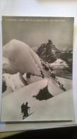 Il Cervino M. 4478 Visto Dalla Cresta Fra I Due Breithorn - Unclassified