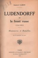 LUDENDORFF SUR FRONT RUSSE GUERRE 1914 1915 TANNENBERG LODS VILNA  POLOGNE ARMEE ALLEMANDE