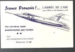 Buvard L�Arm�e de l�Air vous offre en vol comme au sol Jeunes Fran�ais des carri�res aussi passionnantes des ann�es 1960