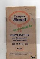 MILITARIA  GUERRE 1939-1945- L'INTERPRETE ALLEMAND -CONVERSATION  POUR SOLDATS FRANCAIS- MAYER'SHE AACHEN - Books, Magazines, Comics