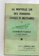 MILITARIA  GUERRE 1939-1945-  LA NOUVELLE LOI DES PENSIONS CIVILES ET MILITAIRES -ROBERT QUENAULT TOURS- 1948 - Books, Magazines, Comics