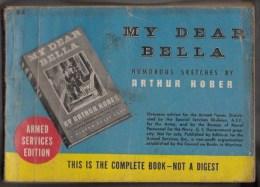 My Dear Bella -  Editions Du Service Des Armées U.S - 191 Pages - Amerikaans Leger