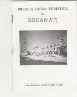 B1159 - PICCOLA GUIDA TURISTICA DI RECANATI Ed. Grafiche Gattei Anni '60 - Turismo, Viajes