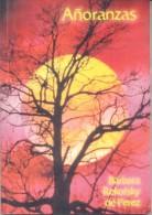 AÑORANZAS QUEMU QUEMU -  BARBARA  REKOFSKY DE PEREZ - 180 PAGINAS AÑO 2008 PUBLICACIONES ALTAIR BAHIA BLANCA - Ontwikkeling