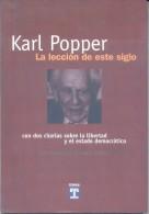 KARL POPPER - LA LECCION DE ESTE SIGLO CON DOS CHARLAS SOBRE LA LIBERTAD Y EL ESTADO DEMOCRATICO  ENTREVISTA POR GIANCAR - Recht En Politiek