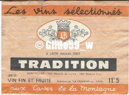 Etiquette De Vin - Les Vins Séléctionnés Tradition Aux Caves De La Montagne - Vin Fin Et Fruité - 99 Cl - 11°5 - La Vini - Vino Rosso