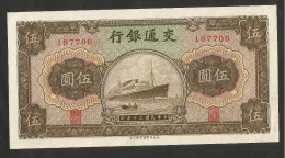 [NC] CHINA - BANK Of COMMUNICATION - 5 YUAN (1941) - Cina