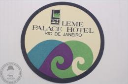 Leme Palace Hotel, Rio De Janeiro - Brasil - Original Hotel Luggage Label - Sticker - Etiquettes D'hotels