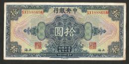 [NC] CHINA - THE CENTRAL BANK Of CHINA - 10 DOLLARS (1928) - Cina