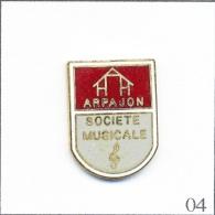 Pin´s - Musique - Société Musicale D' Arpajon (91). Non Estampillé. EGF. T168-04 - Musique