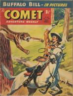 The Comet N° 494 - Buffalo Bill - Claude Duval - Billy Bunter - The Lone Ranger - Jet-Ace Logan - Bon état - Livres, BD, Revues